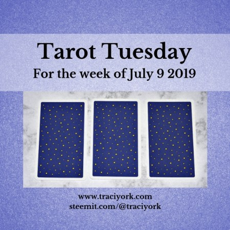July 9 2019 Tarot Tuesday blog thumbnail