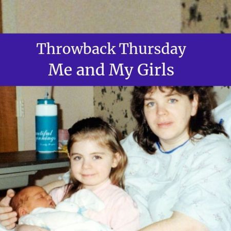Throwback Thursday - Me and My Girls blog thumbnail