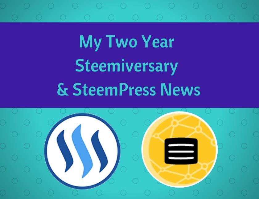 My Two Year Steemiversary & SteemPress News blog thumbnail