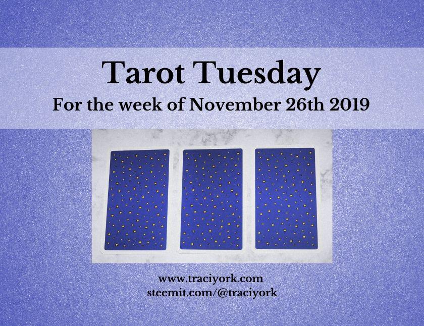 November 26th Tarot Tuesday thumbnail