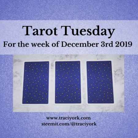 December 3rd 2019 Tarot Tuesday thumbnail