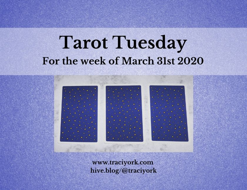 March 31st 2020, Tarot Tuesday thumbnail