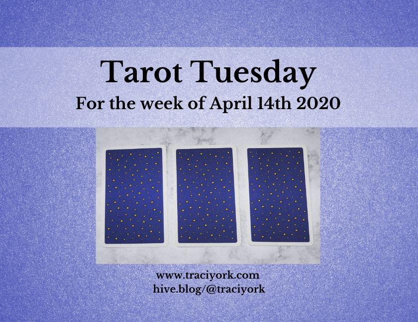 April 14th 2020, Tarot Tuesday thumbnail