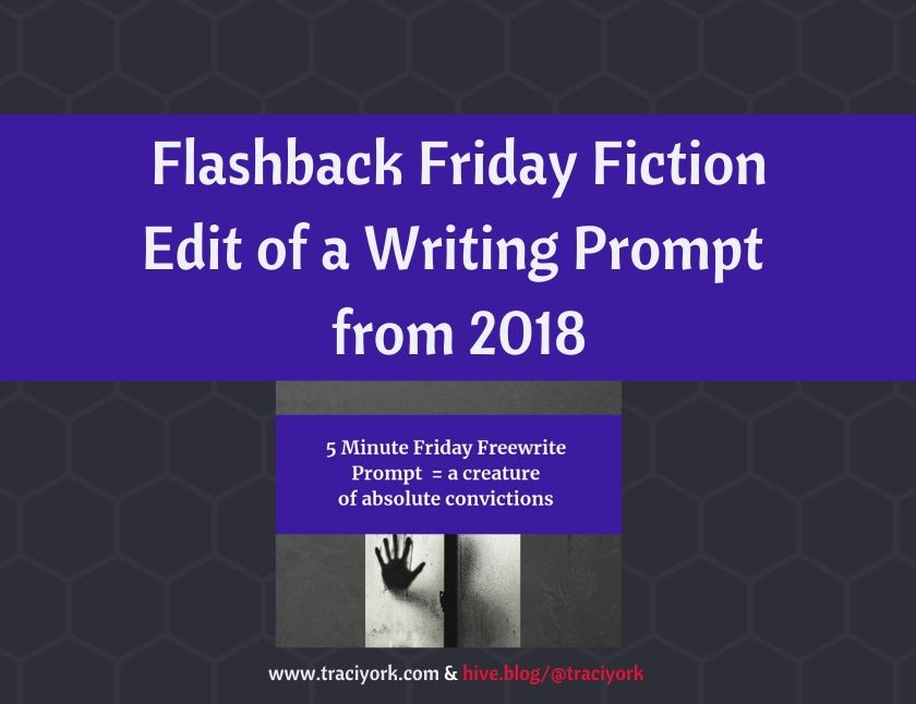 Flashback Friday Fiction - Edit of a Writing Prompt from 2018 blog thumbnail