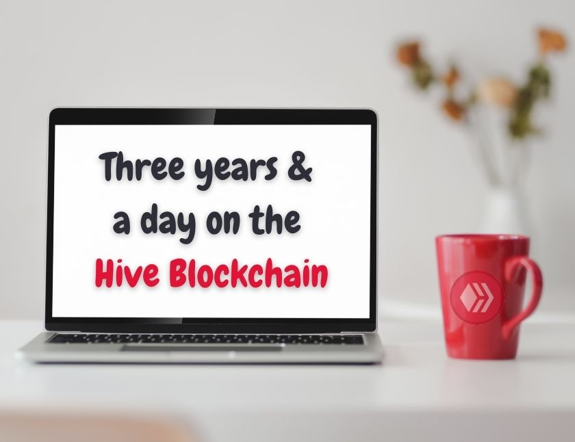Three years and a day on the Hive Blockchain blog thumbnail