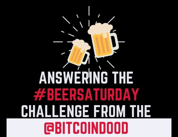 Answering the #BeerSaturday challenge from the @BitcoinDood blog thumbnail