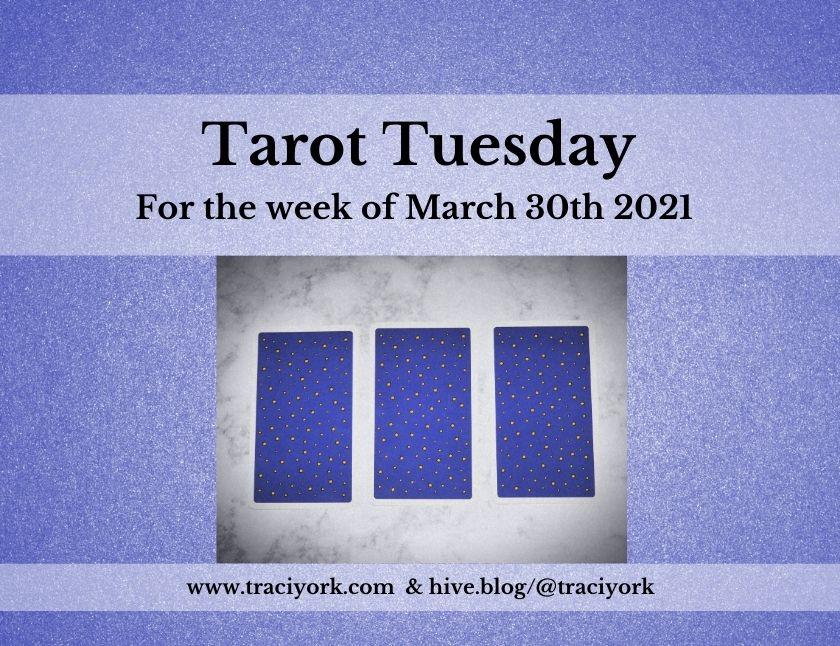 March 30th 2021,Tarot Tuesday thumbnail