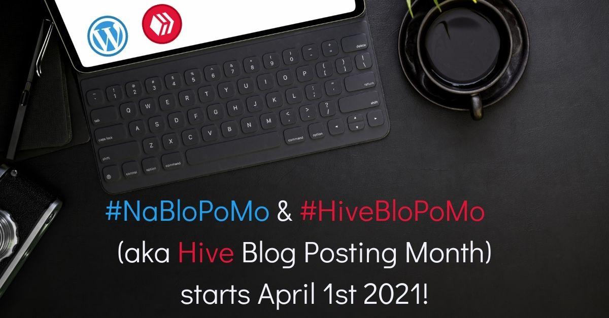 NaBloPoMo HiveBloPoMo April 2021 blog thumbnail