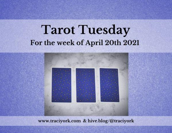 April 20th 2021,Tarot Tuesday thumbnail