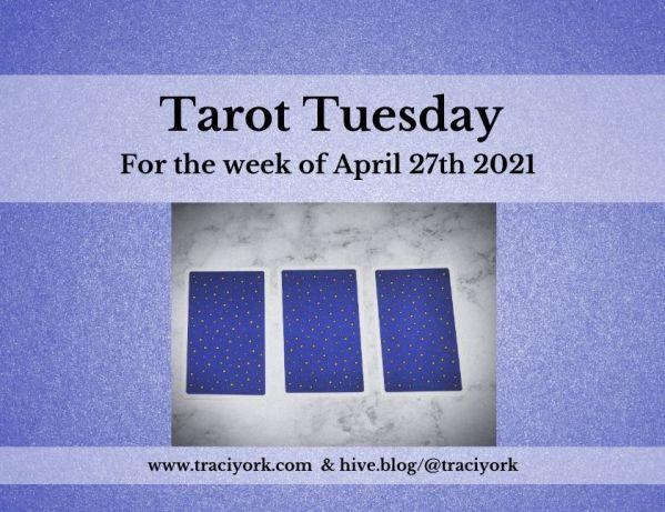 April 27th 2021,Tarot Tuesday thumbnail