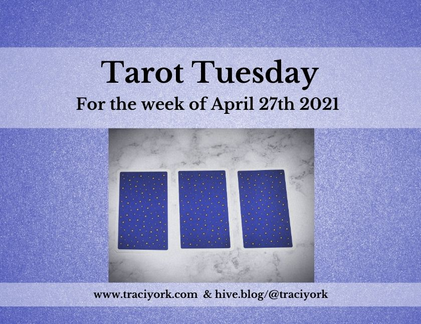 April 27th 2021,Tarot Tuesday thumbnail