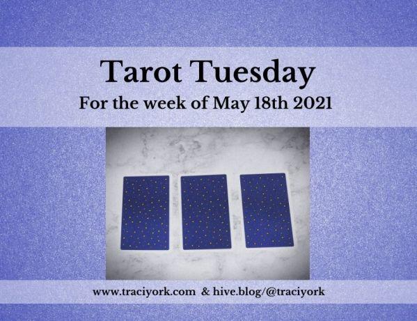 May 18th 2021,Tarot Tuesday thumbnail