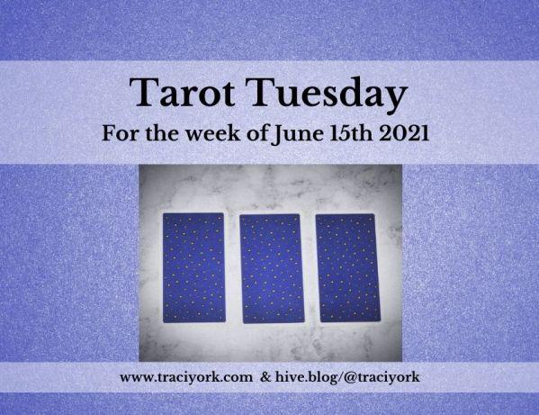 June 15th 2021,Tarot Tuesday thumbnail