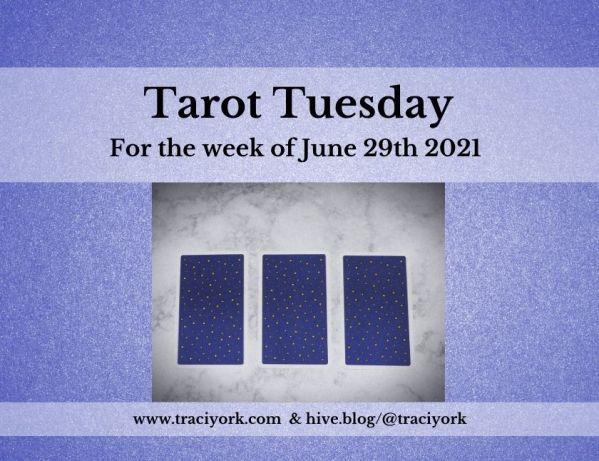 June 29th 2021,Tarot Tuesday thumbnail