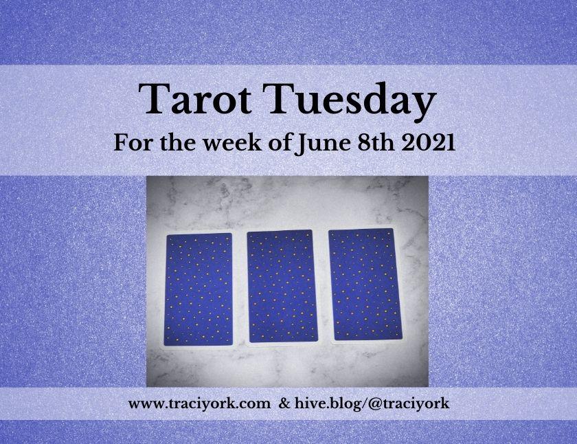 June 8th 2021,Tarot Tuesday thumbnail