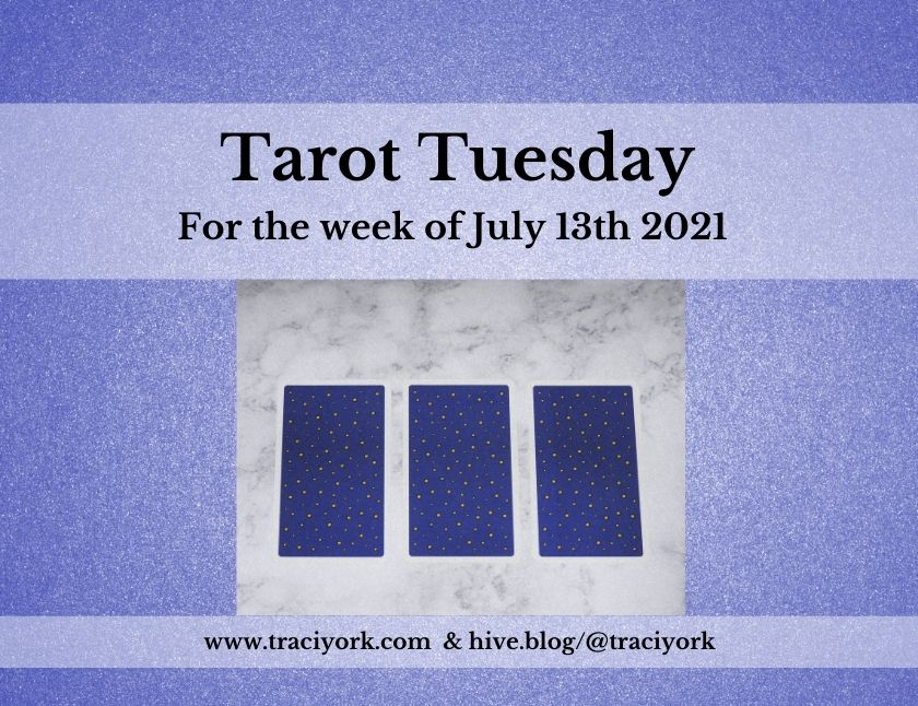 July 13th 2021,Tarot Tuesday thumbnail