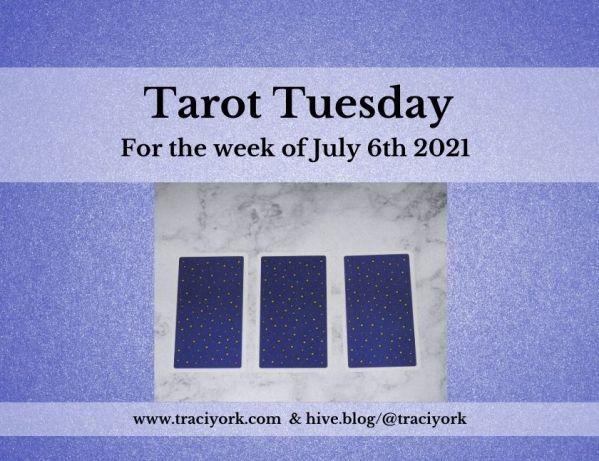 July 6th 2021,Tarot Tuesday thumbnail