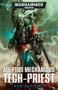 Adeptus Mechanicus : Tech-Priest