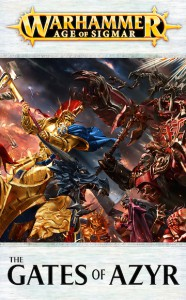Warhammer Age of Sigmar : The Gates of Azyr