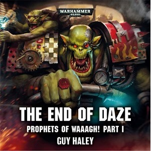 QUICK REVIEW: The End of Daze – Guy Haley – Track of Words
