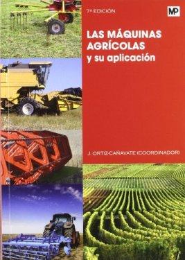 Libro las máquinas agrícolas y su aplicación