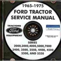 1965-1975 FORD TRACTOR REPAIR SHOP MANUAL CD SERIES 2000, 3000, 4000, 5000, 7000