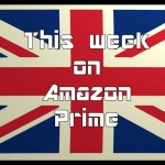 Whats new on Netflix and Amazon Prime 28th Sept – 4 Oct?