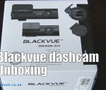Blackvue Dashcam Unboxing and Review