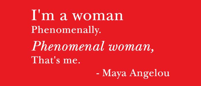 Quote_MayaAngelou_Phenomenal