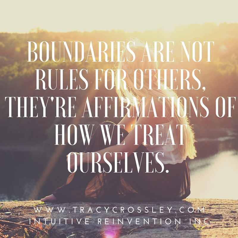 Boundaries are not rules for others, they're affirmations of how we treat ourselves.