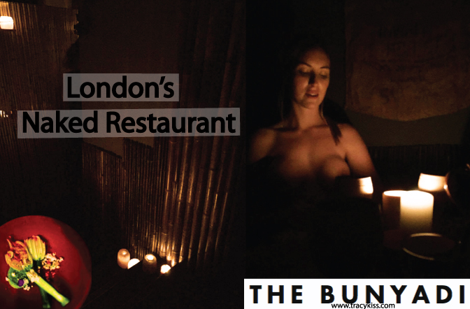 The Bunyadi London's Naked Restaurant