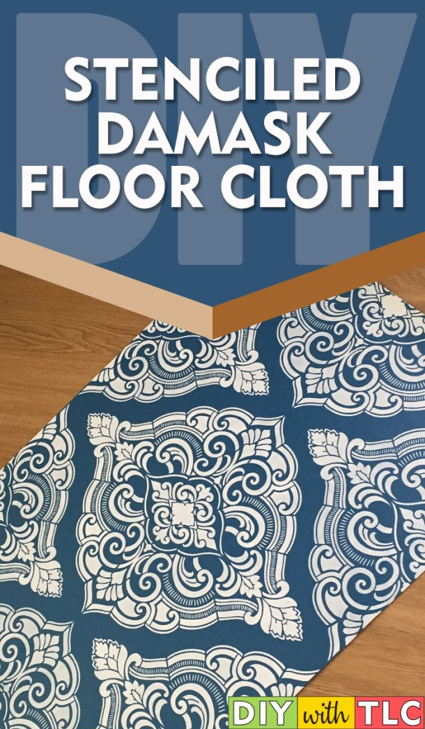 You can make your own beautiful damask stenciled floorcloth in a weekend | #diy #stenciling #floorcloth #stenciled #damask