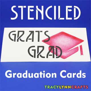 Stencil your own graduation cards