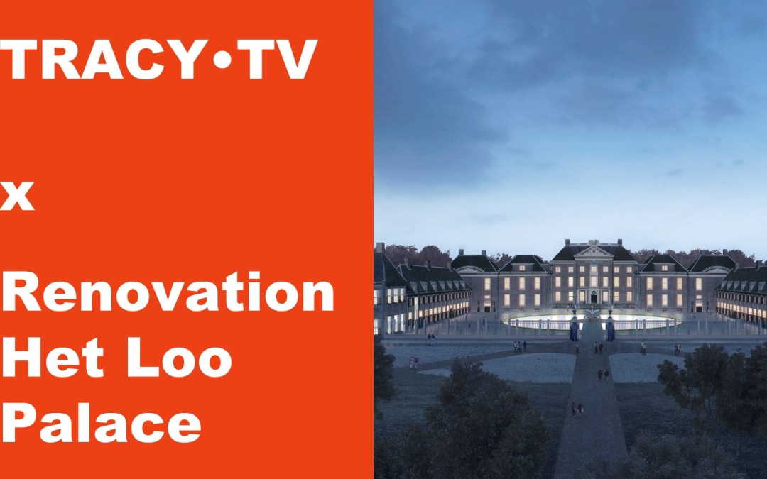 TRACY•TV #30 – Royal Palace Het Loo, Artis, Angela Nagle