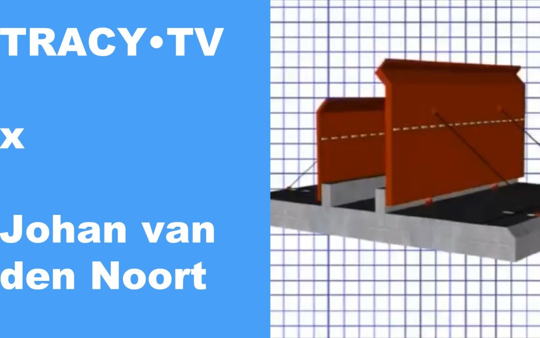 TRACY•TV #42 – Johan van den Noort – Flood control made easy