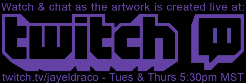 Watch Jayel Draco create the artwork live and join in on the chat at twitch.tv/jayeldraco