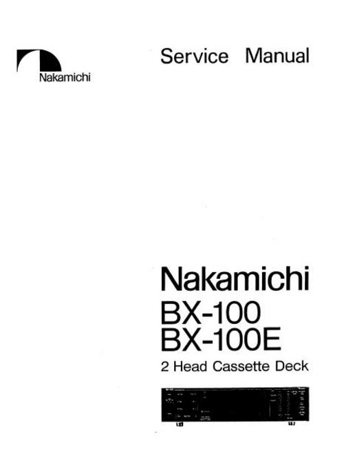 Nakamichi BX-100 & BX-100E Original Service Manual