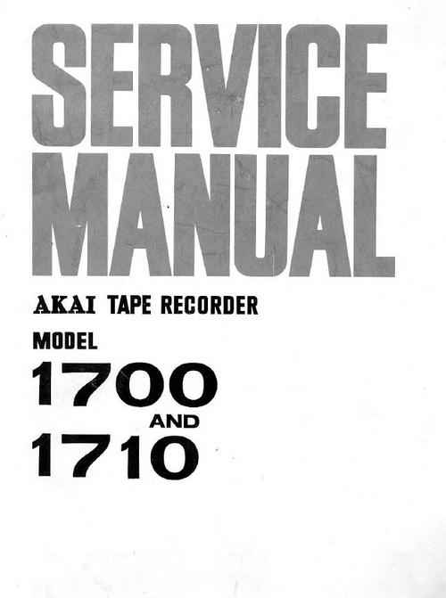 Akai 1700 / 1710 reel to reel tape recorder Service Manual