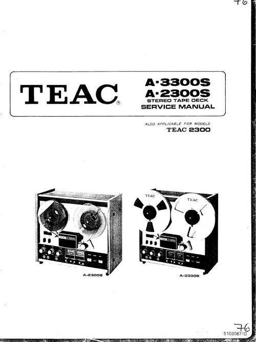 Teac A-2300S & A-3300S reel tape recorder Service Manual