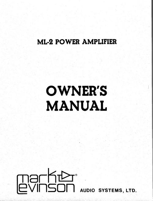 Mark Levinson ML-2 Original Owner Operating Manual