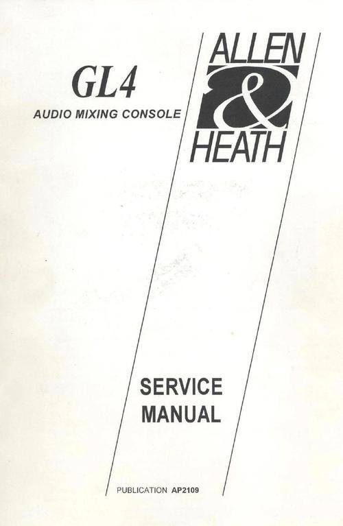 Allen & Heath GL-4 Console Service (& User) Manual
