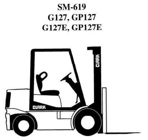 Clark LPG Forklift Truck Type G127, GP127, G127E, GP127E