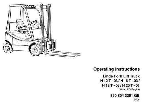 Linde LPG Forklift Truck 350-03 Series: H12, H16, H18, H20