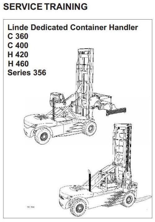 Linde Lift Truck Type 356: C360, C400, H420, H460 Service