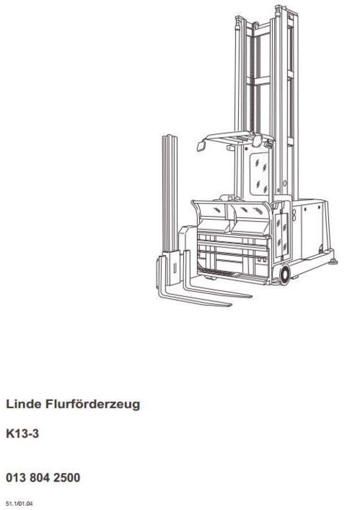 Linde Truck Type 013: K13-3 Operating Instructions (User