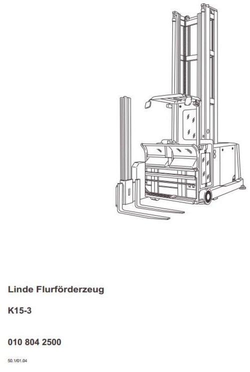 Linde Truck Type 009, 010: K15-3, K15-3AC Operating