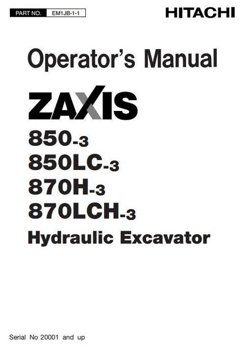 Hitachi Hydraulic Excavator Zaxis 850-3, 850LC-3, 870H-3