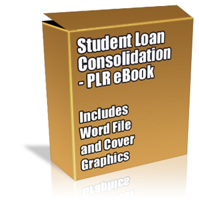 Buy PLR Article/eBook - Student Loan Consolidation ...