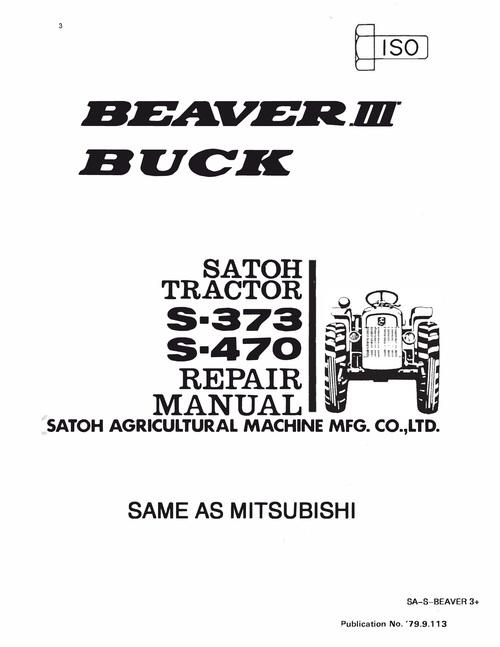 Satoh S-373 S470 Beaver 3 & Buck Tractor Workshop Overhaul