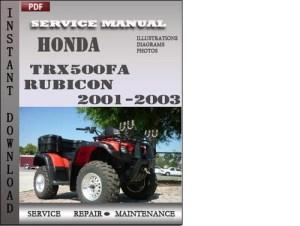 Honda TRX500FA Rubicon 20012003 Service Repair Manual